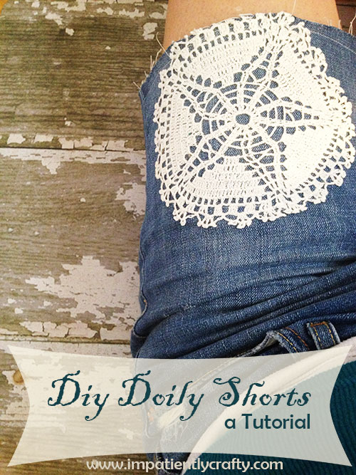 diy doily short tutorial sewing easy cutoff jeans